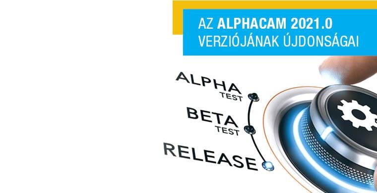 ALPHACAM 2021.0 legújabb szoftver verzió