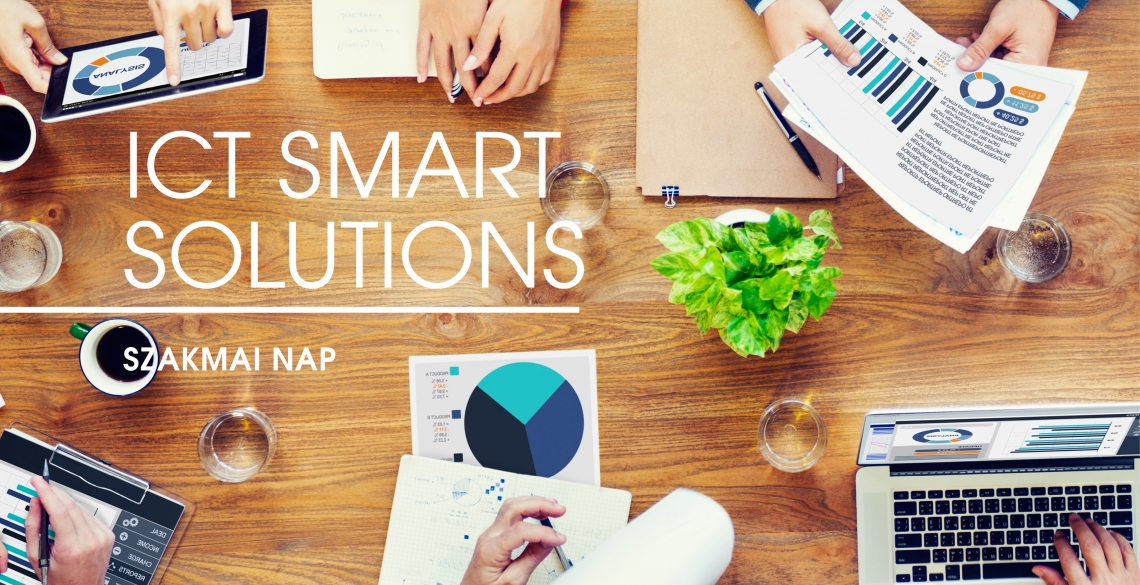 ICT Smart Solutions – Szakmai nap